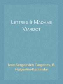 Lettres à Madame Viardot