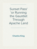Sunset Pass or Running the Gauntlet Through Apache Land