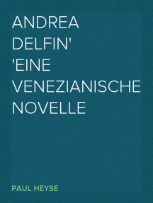 Andrea Delfin Eine venezianische Novelle
