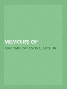 Memoirs of Casanova — Volume 11: Paris and Holland