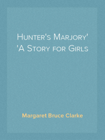 Hunter's Marjory A Story for Girls