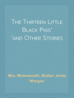 The Thirteen Little Black Pigs and Other Stories