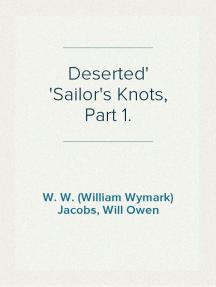 Deserted Sailor's Knots, Part 1.