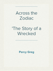 Across the Zodiac The Story of a Wrecked Record