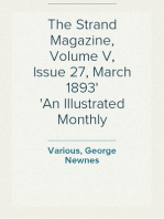 The Strand Magazine, Volume V, Issue 27, March 1893 An Illustrated Monthly