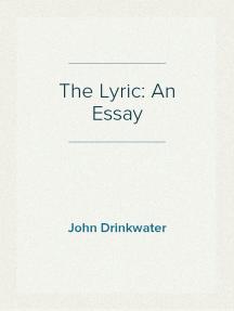 The Lyric: An Essay