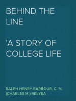 Behind the line A story of college life and football