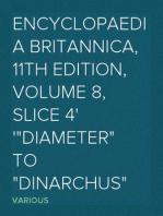 """Encyclopaedia Britannica, 11th Edition, Volume 8, Slice 4 """"Diameter"""" to """"Dinarchus"""""""