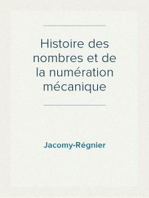Histoire des nombres et de la numération mécanique