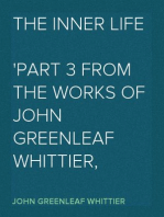 The Inner Life Part 3 from The Works of John Greenleaf Whittier, Volume VII