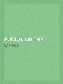 Punch, or the London Charivari, Volume 153, November 7, 1917