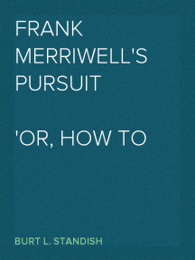 Frank Merriwell's Pursuit Or, How to Win