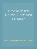 Geschichte der Neueren Deutschen Chirurgie