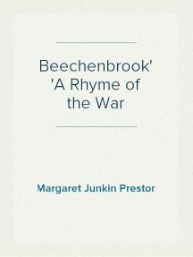 Beechenbrook A Rhyme of the War