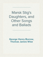 Marsk Stig's Daughters, and Other Songs and Ballads