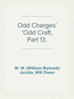 Odd Charges Odd Craft, Part 13.