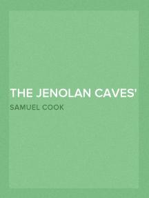 The Jenolan Caves An Excursion in Australian Wonderland