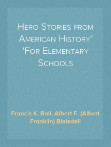 Hero Stories from American History For Elementary Schools