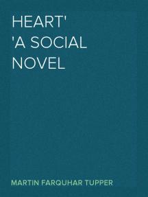 Heart A Social Novel