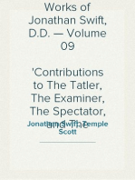 The Prose Works of Jonathan Swift, D.D. — Volume 09 Contributions to The Tatler, The Examiner, The Spectator, and The Intelligencer