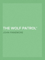 The Wolf Patrol A Tale of Baden-Powell's Boy Scouts