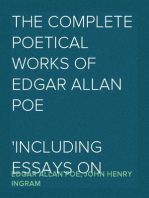 The Complete Poetical Works of Edgar Allan Poe Including Essays on Poetry