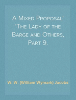 A Mixed Proposal The Lady of the Barge and Others, Part 9.