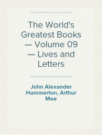 The World's Greatest Books — Volume 09 — Lives and Letters