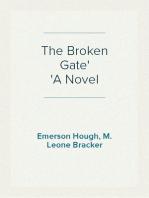 The Broken Gate A Novel