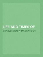 Life and Times of David Miscellaneous Writings of C. H. Mackintosh, volume VI