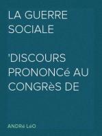 La Guerre Sociale Discours Prononcé au Congrès de la Paix