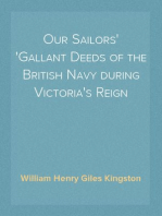 Our Sailors Gallant Deeds of the British Navy during Victoria's Reign