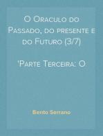 O Oraculo do Passado, do presente e do Futuro (3/7) Parte Terceira