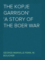 The Kopje Garrison A Story of the Boer War