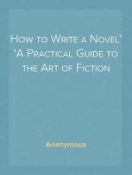 How to Write a Novel A Practical Guide to the Art of Fiction