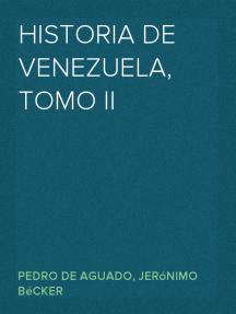 Historia de Venezuela, Tomo II
