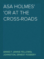 Asa Holmes or At the Cross-Roads