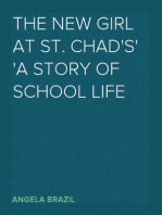 The New Girl at St. Chad's A Story of School Life