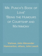 Mr. Punch's Book of Love Being the Humours of Courtship and Matrimony
