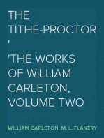 The Tithe-Proctor The Works of William Carleton, Volume Two