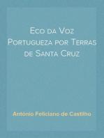 Eco da Voz Portugueza por Terras de Santa Cruz