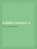 A Mere Chance