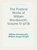 The Poetical Works of William Wordsworth, Volume IV (of 8)