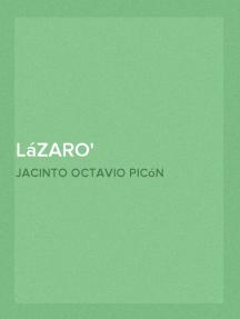 Lázaro casi novela