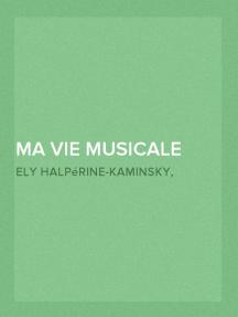 Ma vie musicale