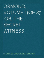 Ormond, Volume I (of 3) or, The Secret Witness