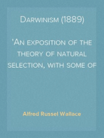 Darwinism (1889) An exposition of the theory of natural selection, with some of its applications