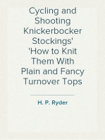 Cycling and Shooting Knickerbocker Stockings How to Knit Them With Plain and Fancy Turnover Tops