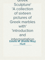 Greek Sculpture A collection of sixteen pictures of Greek marbles with introduction and interpretation