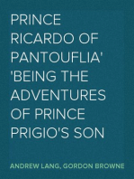 Prince Ricardo of Pantouflia being the adventures of Prince Prigio's son
